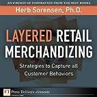 Layered Retail Merchandizing: Strategies to…