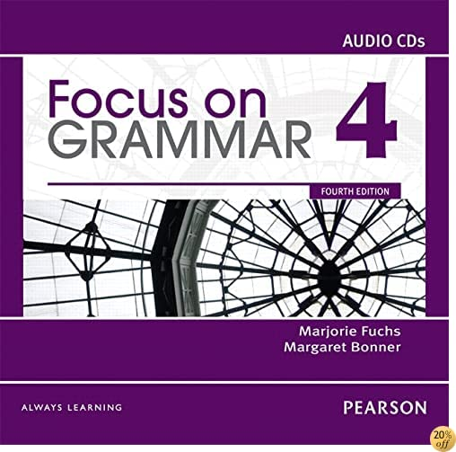 Focus on Grammar 4 Classroom Audio CDs (4th Edition)
