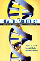 Health Care Ethics: Principles and Problems…
