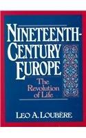 Nineteenth Century Europe: The Revolution of…
