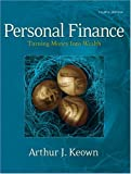 Keown, Arthur J.: Personal Finance: Turning Money into Wealth
