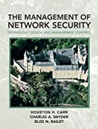 Management of Network Security by Houston…