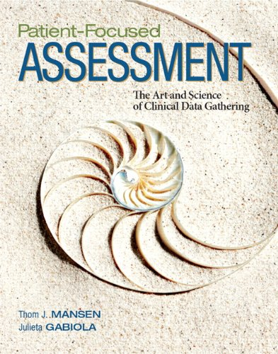 patient-focused-assessment-the-art-and-science-of-clinical-data-gathering