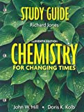 Hill, John W: Study Guide for Chemistry For Changing Times