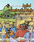 Applied Construction Math Trainee Workbook…
