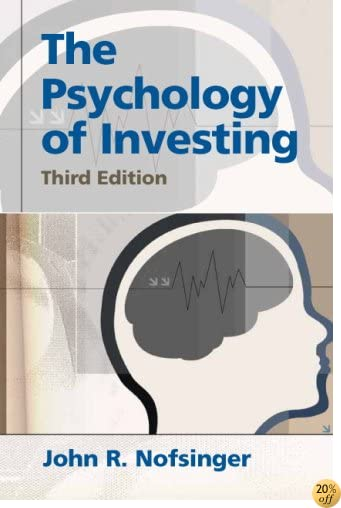 TPsychology of Investing (3rd Edition)