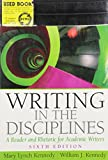 Mary Lynch Kennedy: Writing in the Disciplines (A Reader and Rhetoric for Acedemic Writers) Instructor's Review Copy 6th