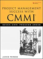Project Management Success with CMMI: Seven…