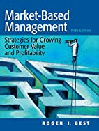 Market-Based Management: Strategies for…