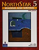 Judy L. Miller: NorthStar Reading and Writing 5 Student Book, Third Edition (3rd Edition)