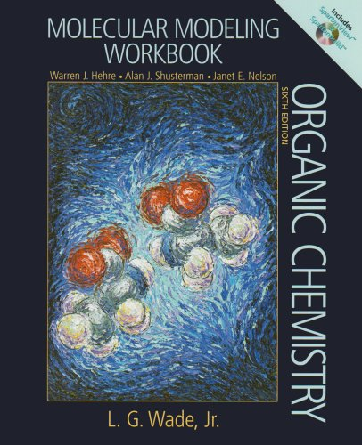 molecular-modeling-workbookworkbook-includes-spartan-view-spatanbuild-cd-bound-inside-6th-edition
