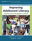 Fisher, Douglas: Improving Adolescent Literacy: Content Area Strategies at Work (2nd Edition)