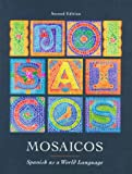 Matilde Olivella Castells: Mosaicos: Spanish as a World Language (2nd Edition)