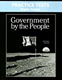 Magleby, David B.: Practice Tests for Government By the People, National Version