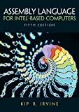 Irvine, Kip R.: Assembly Language for Intel-Based Computers