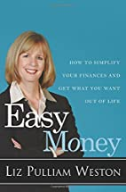Easy Money: How to Simplify Your Finances…