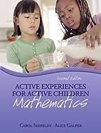 Active Experiences for Active Children:…
