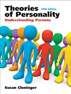 Theories of Personality: Understanding…