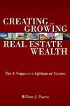 Creating and Growing Real Estate Wealth: The…