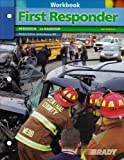 Bergeron, J. David: Student Workbook for First Responder