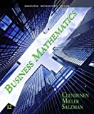 Gary Clendenen: Business Mathematics (Annotated Instructor's Edition) (Annotated Instructor's Edition)