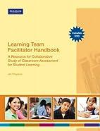 Learning Team Facilitator Handbook & DVD…