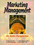 Kotler: Marketing Management: An Asian Perspective