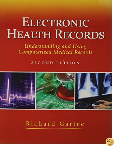 Electronic Health Records: Understanding and Using Computerized Medical Records with Medcin CD (2nd Edition)
