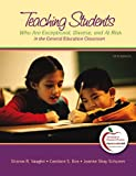 Vaughn, Sharon R.: Teaching Students Who are Exceptional, Diverse, and at Risk in the General Education Classroom, Student Value Edition (5th Edition)
