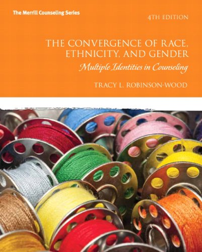 the-convergence-of-race-ethnicity-and-gender-multiple-identities-in-counseling-4th-edition-merrill-counseling