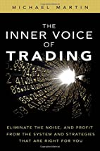 The Inner Voice of Trading: Eliminate the…