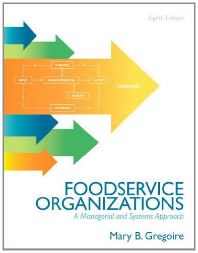 food-service-organizations-a-managerial-and-systems-approach-8th-edition
