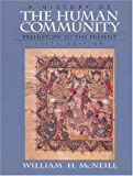 McNeill, William H.: History of the Human Community, A, Combined (5th Edition)