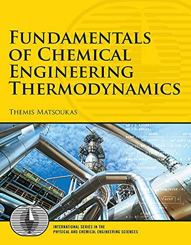 fundamentals-of-chemical-engineering-thermodynamics-prentice-hall-international-series-in-the-physical-and-chemical-engineering-sciences