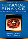 Winger, Bernard J.: Personal Finance: An Integrated Planning Approach