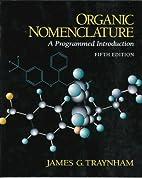 Organic Nomenclature (Prentice-Hall…