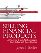 Selling financial products : a practical…