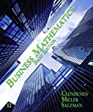 Clendenen, Gary: Business Mathematics Brief Plus MyMathLab -- Access Card Package/MyStatLab -- Access Card Package (12th Edition)
