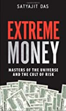 Extreme Money: Masters of the Universe and…