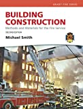 Smith, Michael: Building Construction: Methods and Materials for the Fire Science and Resource Central Fire -- Access Card Package (2nd Edition) (Building Construction for Fire Protection)