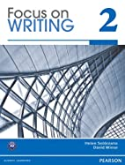 Focus on Writing 2 with Proofwriter (TM) by…