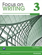 Focus on Writing 3 with Proofwriter (TM) by…