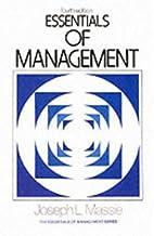 Essentials of Management by Joseph L. Massie