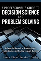 A Professional's Guide to Decision Science…