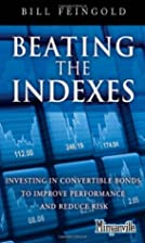 Beating the Indexes: Investing in…