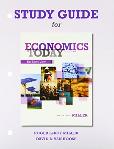 study-guide-for-economics-today-the-micro-view-and-study-guide-for-economics-today-the-macro-view-package