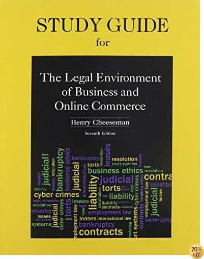 Study Guide for Legal Environment of Business and Online Commerce
