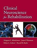 Clinical Neuroscience for Rehabilitation by…