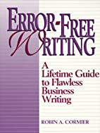 Error-Free Writing: A Lifetime Guide to…