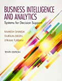Sharda, Ramesh: Businesss Intelligence and Analytics: Systems for Decision Support